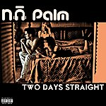 Napalm Two Days Straight (Single)
