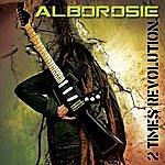 Alborosie 2 Times Revolution