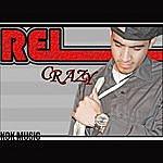 R.E.L. Crazy