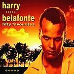 Harry Belafonte Harry Belafonte Fifty Favourites