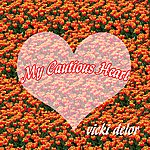Vicki Delor My Cautious Heart