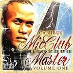 Canibus MIC Club Master Mixtape Volume 1
