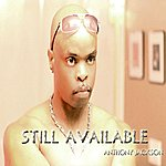 Anthony Jackson Still Available (Feat. Tre Paper) - Single