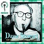 Davie Stewart Portraits: Davie Stewart: Go On, Sing Another Song