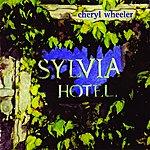 Cheryl Wheeler Sylvia Hotel