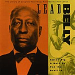 Leadbelly Gwine Dig A Hole To Put The Devil In -- The Library Of Congress Recordings, V. 2