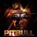 Pitbull Planet Pit (Deluxe Version) (Parental Advisory)