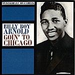 Billy Boy Arnold Goin' To Chicago