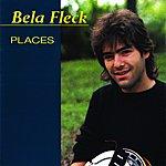 Béla Fleck Places