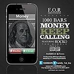 1000 Bars Money Keep Calling (Feat. Rocko) - Single
