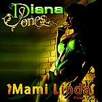 Diana Jones Mami Linda (Reggaton)