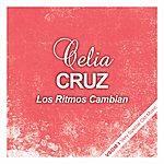 Celia Cruz Los Ritmos Cambian