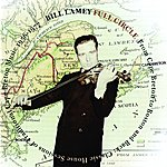 Bill Lamey Full Circle: From Cape Breton To Boston And Back -- Classic House Sessions Of Traditional Cape Breton Music, 1956-1977