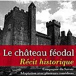 Marc Vincent Le Château Féodal (Histoire De France)