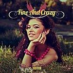 Juma Fine And Crazy - Single