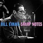 Bill Evans Sharp Notes