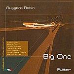 Ruggero Robin Big One