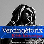Marc Vincent Vercingétorix (Histoire De France)