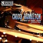 Chico Hamilton Chico Hamilton 1958 - 1959 Volume 2