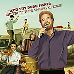 Dudu Fisher The Singing Kleyzmer