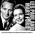 Les Paul & Mary Ford Les Paul And Mary Ford Selected Favorites, Vol. 1