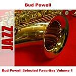 Bud Powell Bud Powell Selected Favorites, Vol. 1