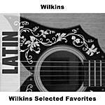 Wilkins Wilkins Selected Favorites