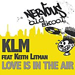 KLM Love Is In The Air Feat. Keith Litman