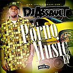 DJ Assault Porno Music