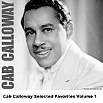Cab Calloway Cab Calloway Selected Favorites, Vol. 1