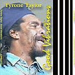 Tyrone Taylor Tyrone Taylor Good Vibrations