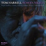 Tom Harrell Roman Nights