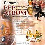S. Sowmya Carnatic Pep Album