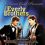 The Everly Brothers 18 Karat Gold