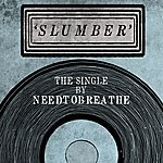 needtobreathe Slumber