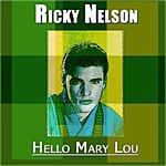 Rick Nelson Hello Mary Lou (The Hits Book)