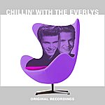 The Everly Brothers Chillin' With The Everlys