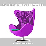 The Platters Chillin' With The Platters