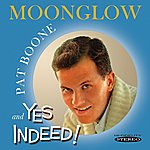 Pat Boone Moonglow / Yes Indeed!