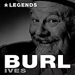 Burl Ives Legends