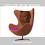Muddy Waters Chillin' With Muddy