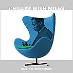 Miles Davis Chillin' With Miles
