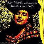 Ray Martin Orchestra Martin Goes Latin