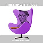 Dizzy Gillespie Chillin' With Dizzy
