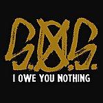 S.O.S. I Owe You Nothing - Ep