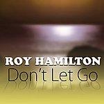 Roy Hamilton Don't Let Go