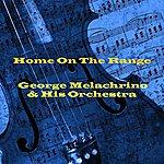 George Melachrino Home On The Range