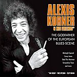 Alexis Korner Alexis Korner - The Godfather Of The European Blues-Scene