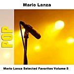 Mario Lanza Mario Lanza Selected Favorites, Vol. 5