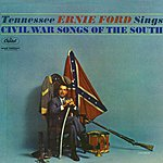 Tennessee Ernie Ford Sings CIVIL War Songs Of The South